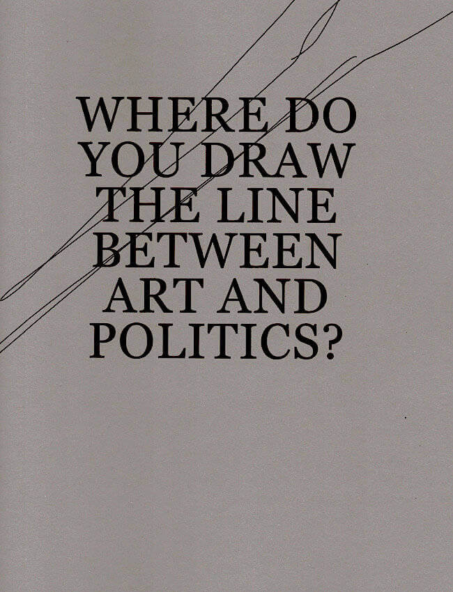 Where Do You Draw The Line Between Art and Politics