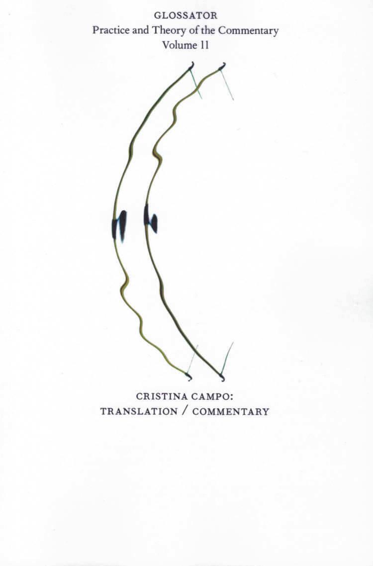 Cristina Campo: Translation / Commentary