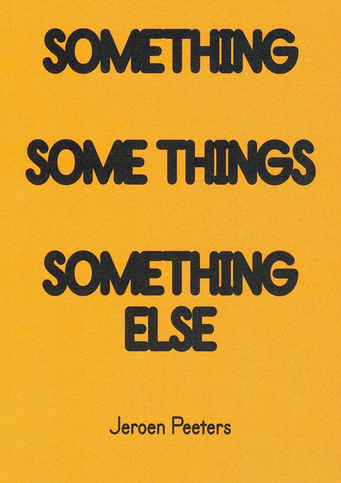 Something Some Things Something Else