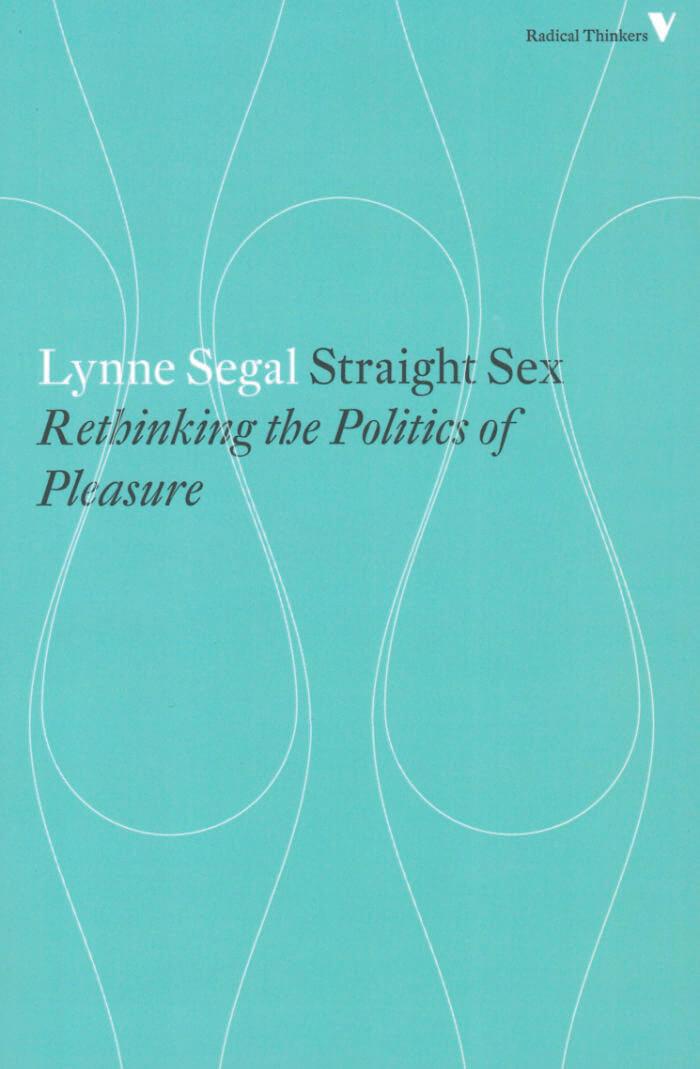 Straight Sex: Rethinking the Politics of Pleasure