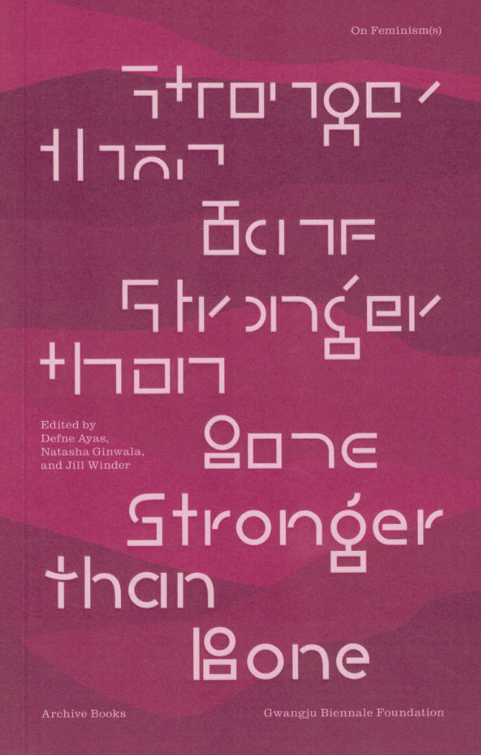 Stronger Than Bone – On Feminism(s)