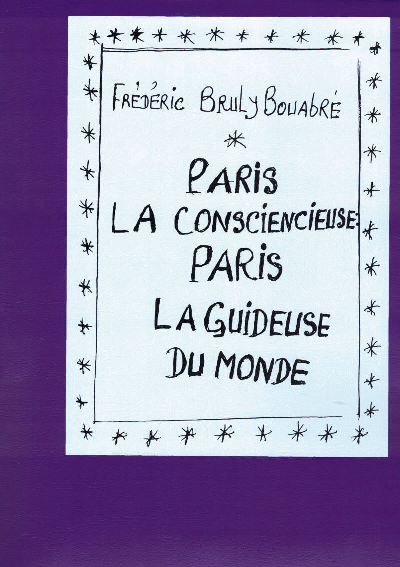 Paris la consciencieuse : Paris la guideuse du monde