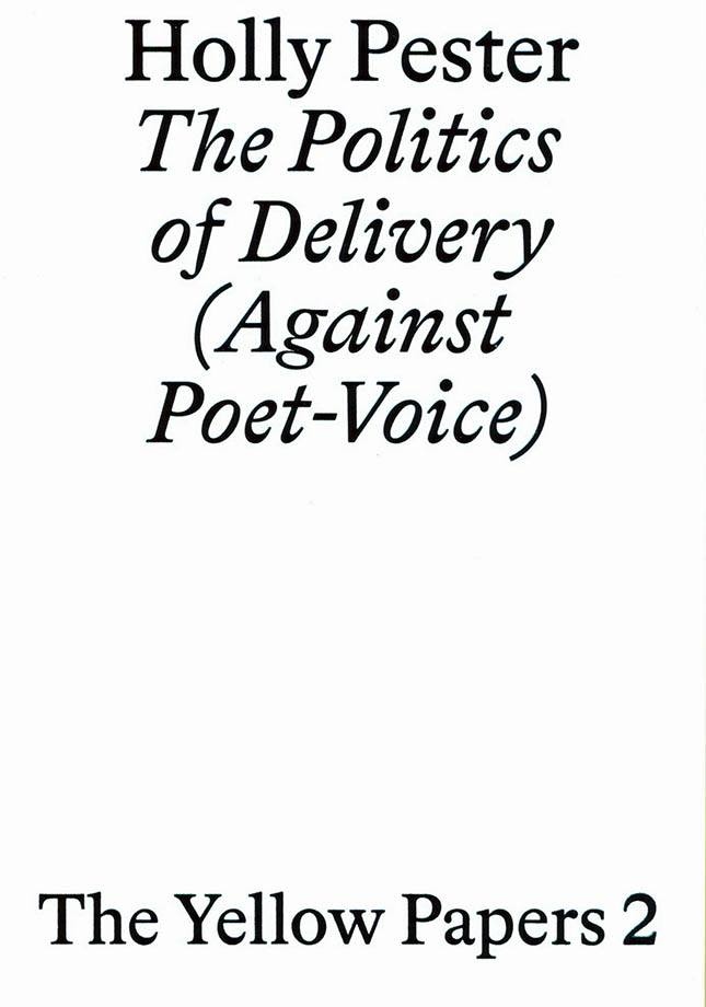 The Politics of Delivery (Against Poet-Voice)