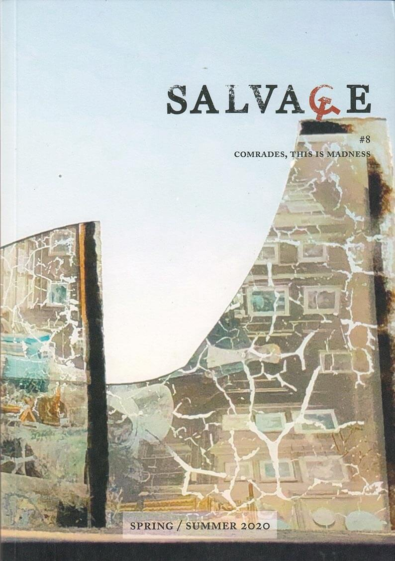 Salvage 8: Comrades, this is madness