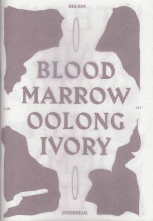 Blood Marrow Oolong Ivory - cover image