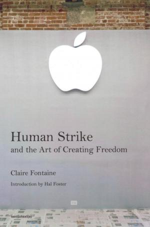 Human Strike and the Art of Creating Freedom - cover image
