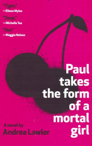 Paul Takes the Form of a Mortal Girl - cover image