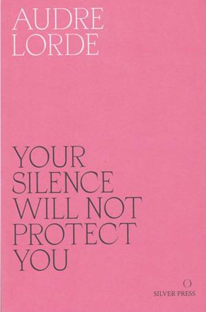 Your Silence Will Not Protect You - cover image