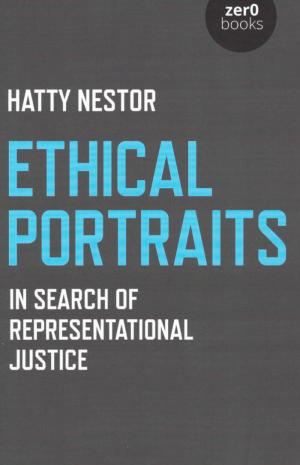 Ethical Portraits: In Search Of Representational Justice - cover image