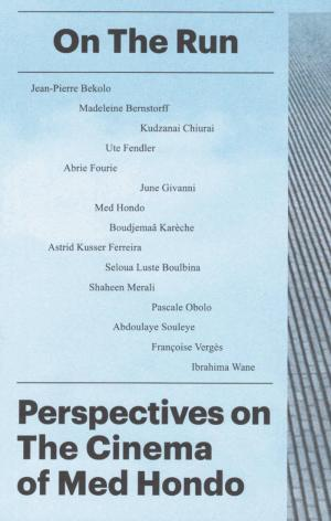 On the Run – Perspectives on the Cinema of Med Hondo - cover image