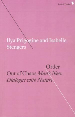 Order Out of Chaos: Man's New Dialogue with Nature - cover image