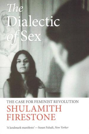 The Dialectic of Sex - cover image