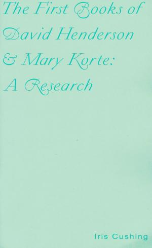 The First Books of David Henderson and Mary Korte: A Research - cover image