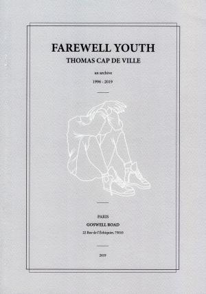 Farewell Youth: An Archive 1996-2019 - cover image
