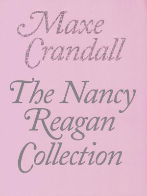 The Nancy Reagan Collection - cover image