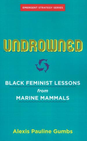 Undrowned: Black Feminist Lessons from Marine Mammals - cover image